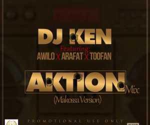 Dj Ken - Ft. Awilo, Arafat & Toofan – Aktion Mix (Makossa Version)